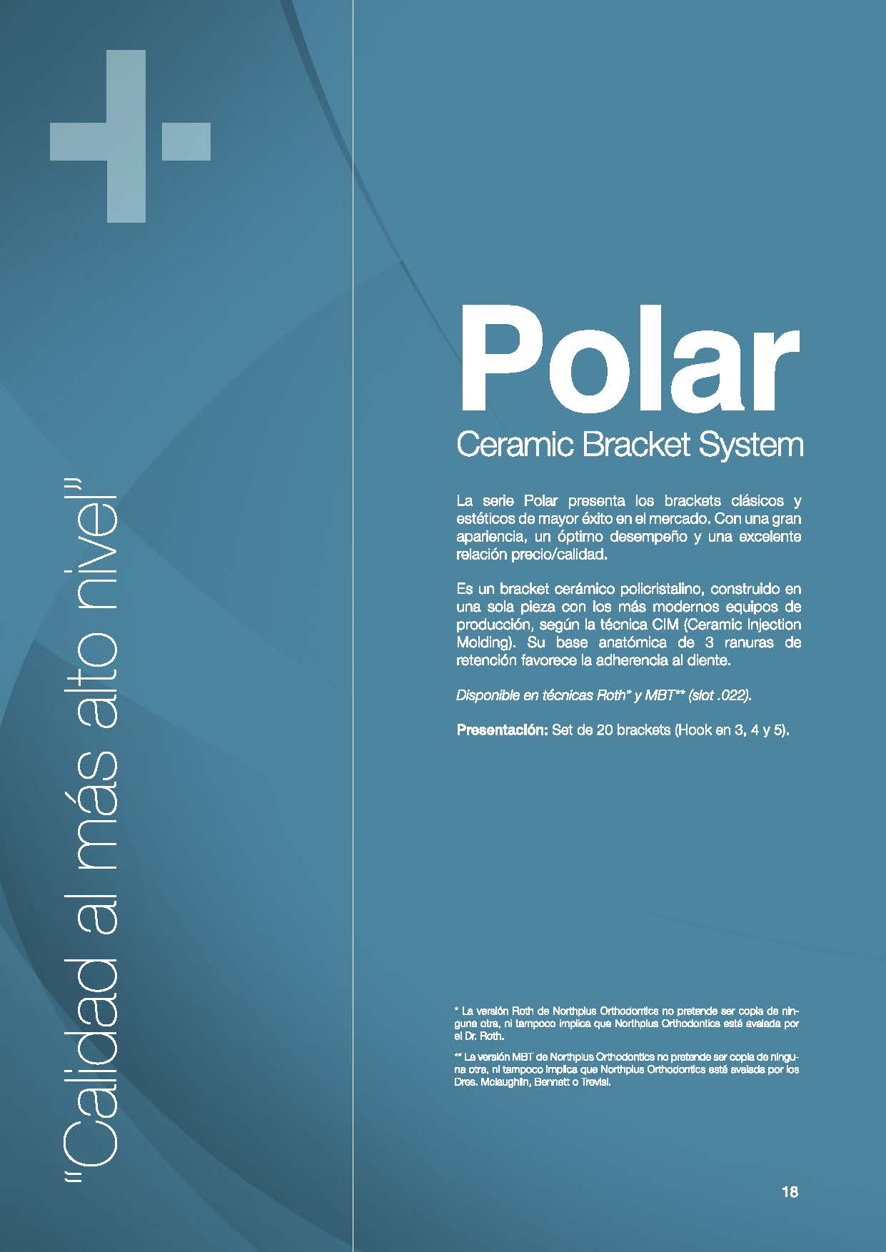 POLAR NORTHPLUS ORTHODONTICS